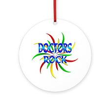 Doctors Rock Ornament (Round)