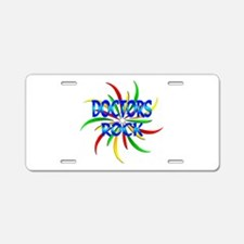 Doctors Rock Aluminum License Plate