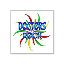 "Doctors Rock Square Sticker 3"" x 3"""