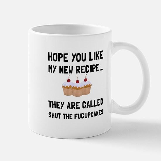 Shut The Fucupcakes Mugs
