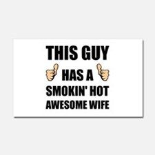 This Guy Awesome Hot Wife Car Magnet 20 x 12