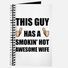 This Guy Awesome Hot Wife Journal