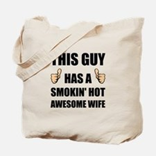 This Guy Awesome Hot Wife Tote Bag