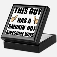 This Guy Awesome Hot Wife Keepsake Box