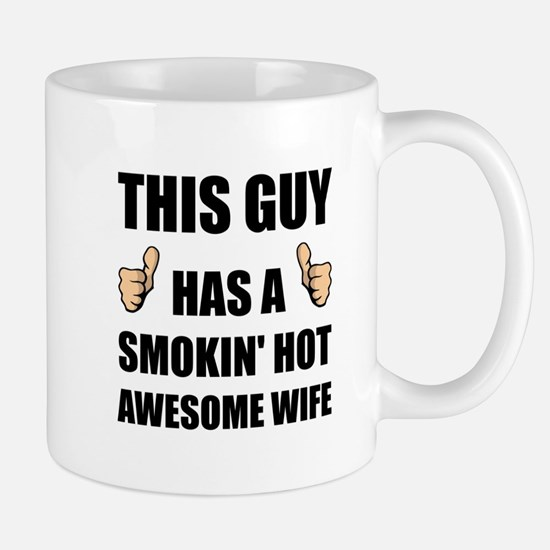 This Guy Awesome Hot Wife Mugs