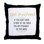 Why Get Involved Throw Pillow