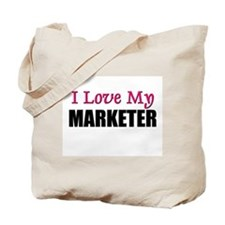I Love My MARKETER Tote Bag