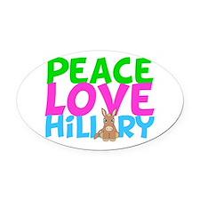 Love Hillary Oval Car Magnet