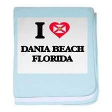 I love Dania Beach Florida baby blanket