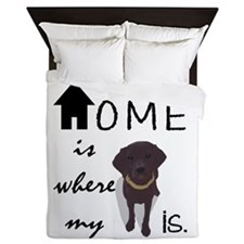 Home is Where My (dog) is Queen Duvet