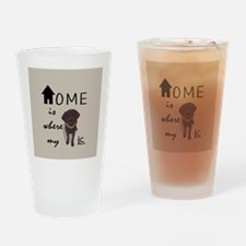 Home is Where My (dog) is Drinking Glass