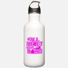 ALL ABOUT THAT BASE SO Water Bottle