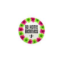 Cute Bennies go home Mini Button