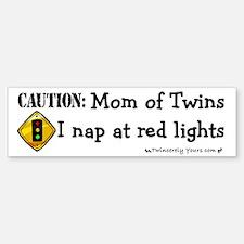 Twin Mom - I sleep at red lights -Bumper Bumper Bumper Sticker