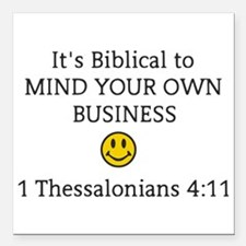"""Mind Your Own Business, Square Car Magnet 3"""" x 3"""""""