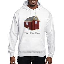 Tinier Than Thou Hoodie
