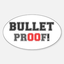 BULLET PROOF! Decal