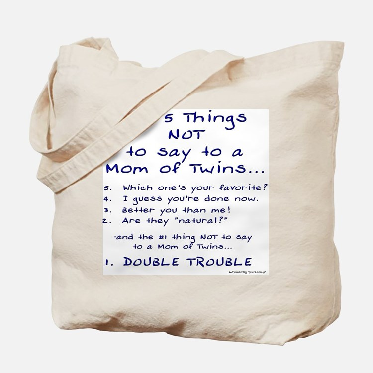 Top 5 Things NOT to Say to a Tote Bag