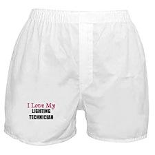I Love My LIGHTING TECHNICIAN Boxer Shorts