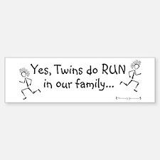 Twins DO run in the family Bumper Bumper Bumper Sticker
