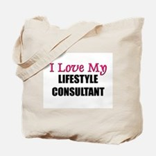 I Love My LIFESTYLE CONSULTANT Tote Bag