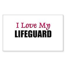I Love My LIFEGUARD Rectangle Decal