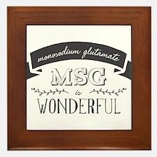 MSG is Wonderful Framed Tile
