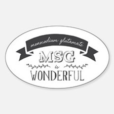 MSG is Wonderful Decal