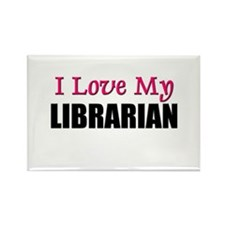 I Love My LIBRARIAN Rectangle Magnet