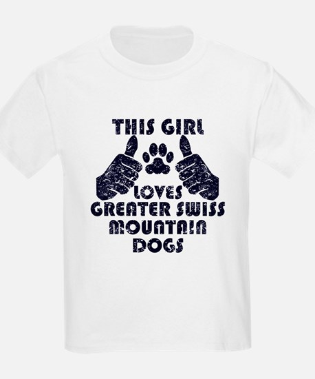 This Girl Loves Greater Swiss Mountain Dogs T-Shir