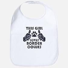 This Girl Loves Border Collies Bib