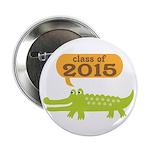 "2015 Graduation alligator 2.25"" Button"