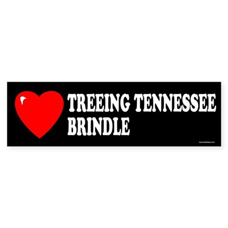 TREEING TENNESSEE BRINDLE Bumper Sticker