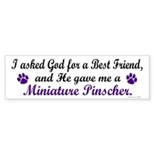 God Gave Me A Miniature Pinscher Bumper Bumper Sticker