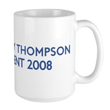 TOMMY THOMPSON for President Mug