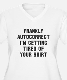 autocorrect tired T-Shirt