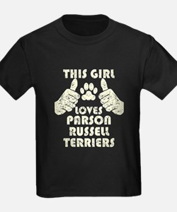 This Girl Loves Parson Russell Terriers T-Shirt