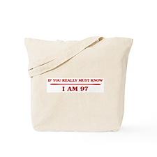 I am 97 Tote Bag