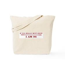I am 96 Tote Bag