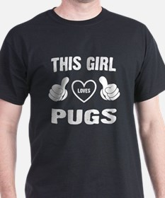 THIS GIRL LOVES PUGS T-Shirt