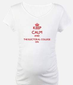 Keep Calm and THE ELECTORAL COLL Shirt