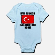 Half Turkish Is Better Than None Body Suit