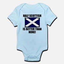 Half Scottish Is Better Than None Body Suit
