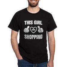 THIS GIRL LOVES SHOPPING T-Shirt