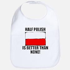 Half Polish Is Better Than None Bib