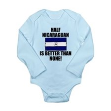Half Nicaraguan Is Better Than None Body Suit
