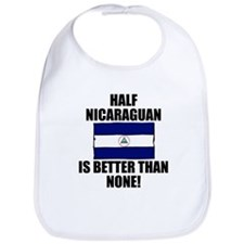 Half Nicaraguan Is Better Than None Bib