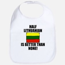 Half Lithuanian Is Better Than None Bib