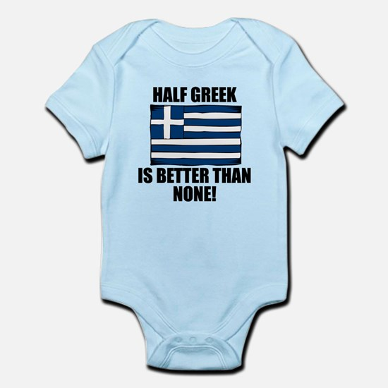 Half Greek Is Better Than None Body Suit