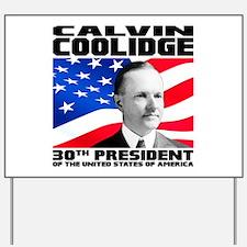 30 Coolidge Yard Sign